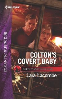 Colton's Covert Baby, Lacombe, Lara