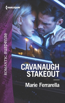 Cavanaugh Stakeout, Ferrarella, Marie