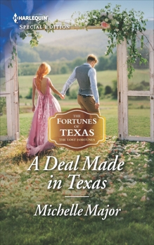 A Deal Made in Texas, Major, Michelle