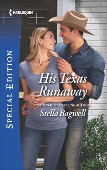 His Texas Runaway, Bagwell, Stella