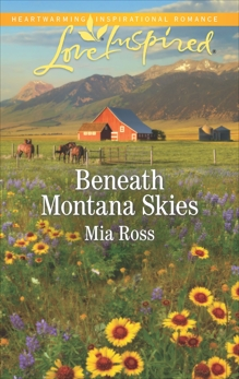 Beneath Montana Skies: A Wholesome Western Romance