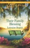 Their Family Blessing: A Fresh-Start Family Romance, Beatty, Lorraine