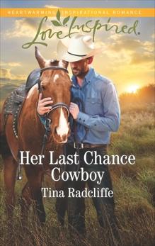 Her Last Chance Cowboy: A Fresh-Start Family Romance, Radcliffe, Tina
