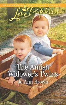 The Amish Widower's Twins: A Fresh-Start Family Romance, Brown, Jo Ann