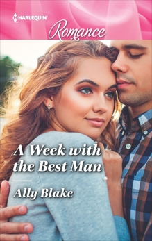 A Week with the Best Man, Blake, Ally