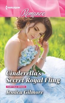 Cinderella's Secret Royal Fling, Gilmore, Jessica