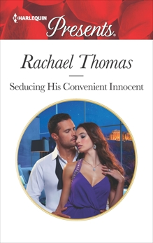 Seducing His Convenient Innocent: An Emotional and Sensual Romance