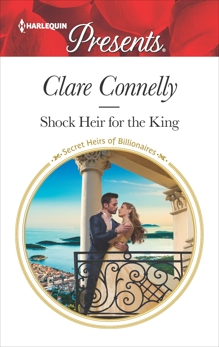 Shock Heir for the King, Connelly, Clare