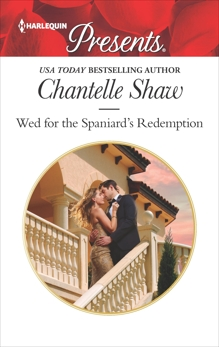 Wed for the Spaniard's Redemption, Shaw, Chantelle