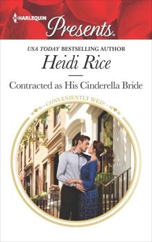 Contracted as His Cinderella Bride, Rice, Heidi