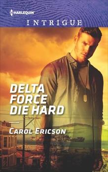 Delta Force Die Hard, Ericson, Carol