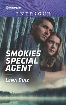 Smokies Special Agent: A Thrilling FBI Romance, Diaz, Lena