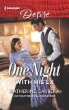 One Night with His Ex, Garbera, Katherine