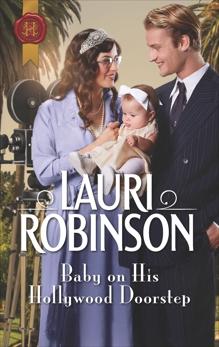 Baby on His Hollywood Doorstep, Robinson, Lauri