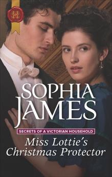 Miss Lottie's Christmas Protector, James, Sophia