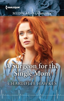 A Surgeon for the Single Mom