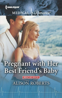 Pregnant with Her Best Friend's Baby, Roberts, Alison