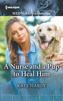 A Nurse and a Pup to Heal Him, Hardy, Kate