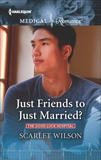 Just Friends to Just Married?, Wilson, Scarlet