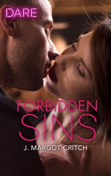 Forbidden Sins: A Scorching Hot Romance, Critch, J. Margot