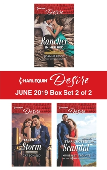 Harlequin Desire June 2019 - Box Set 2 of 2, Rock, Joanne & Schield, Cat & Troutte, Kimberley