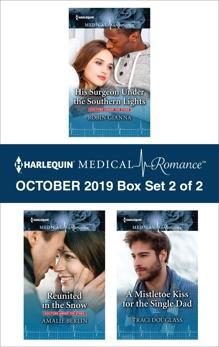 Harlequin Medical Romance October 2019 - Box Set 2 of 2, Berlin, Amalie & Gianna, Robin & Douglass, Traci