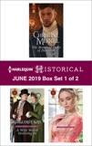 Harlequin Historical June 2019 - Box Set 1 of 2, Merrill, Christine & Lethbridge, Ann & Kaye, Marguerite