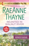 Reunited in Walnut River & A Matter of the Heart: A 2-in-1 Collection, Thayne, RaeAnne & Davids, Patricia