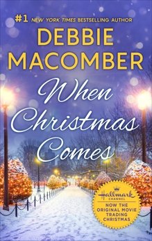 When Christmas Comes, Macomber, Debbie