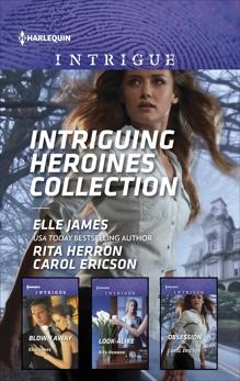 Intriguing Heroines Collection: An Anthology, Herron, Rita & Ericson, Carol & James, Elle