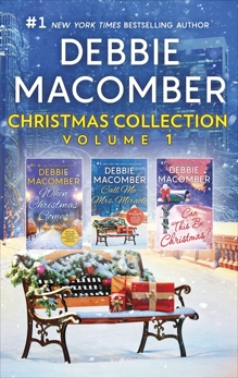 Debbie Macomber Christmas Collection Volume 1: An Anthology, Macomber, Debbie