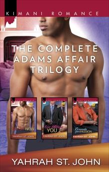 The Complete Adams Affair Trilogy: An Anthology, St. John, Yahrah