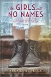 The Girls with No Names: A Novel, Burdick, Serena