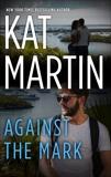 Against the Mark, Martin, Kat