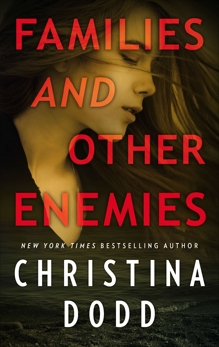 Families and Other Enemies, Dodd, Christina