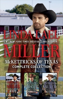 McKettricks of Texas Complete Collection: An Anthology, Miller, Linda Lael