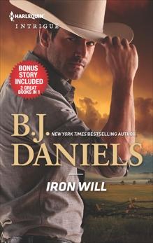 Iron Will & Justice at Cardwell Ranch, Daniels, B.J.