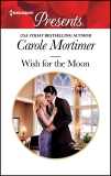 Wish for the Moon, Mortimer, Carole