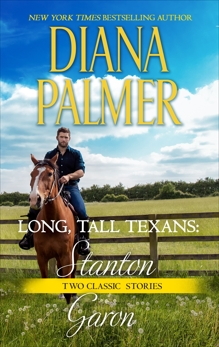 Long, Tall Texans: Stanton & Long, Tall Texans: Garon, Palmer, Diana