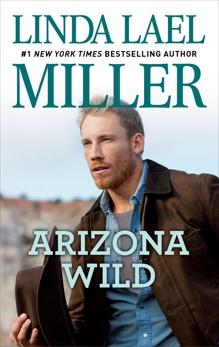 Arizona Wild, Miller, Linda Lael