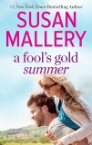 A Fool's Gold Summer: A 2-in-1 Collection, Mallery, Susan