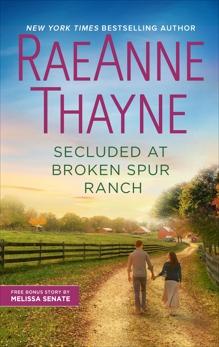 Secluded at Broken Spur Ranch, Senate, Melissa & Thayne, RaeAnne