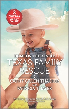 Home on the Ranch: Texas Family Rescue, Thacker, Cathy Gillen & Thayer, Patricia