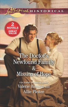 The Doctor's Newfound Family & Mission of Hope, Hansen, Valerie & Pleiter, Allie
