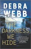 The Darkness We Hide, Webb, Debra
