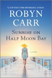 Sunrise on Half Moon Bay, Carr, Robyn