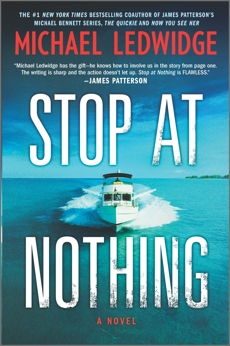 Stop at Nothing: A Novel, Ledwidge, Michael