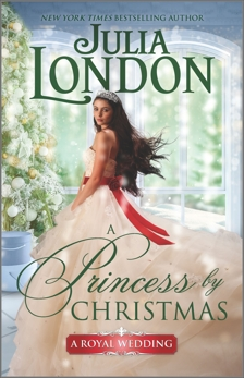 A Princess by Christmas: A Historical Romance, London, Julia
