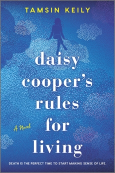 Daisy Cooper's Rules for Living: A Novel, Keily, Tamsin