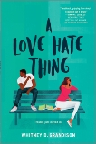 A Love Hate Thing, Grandison, Whitney D.